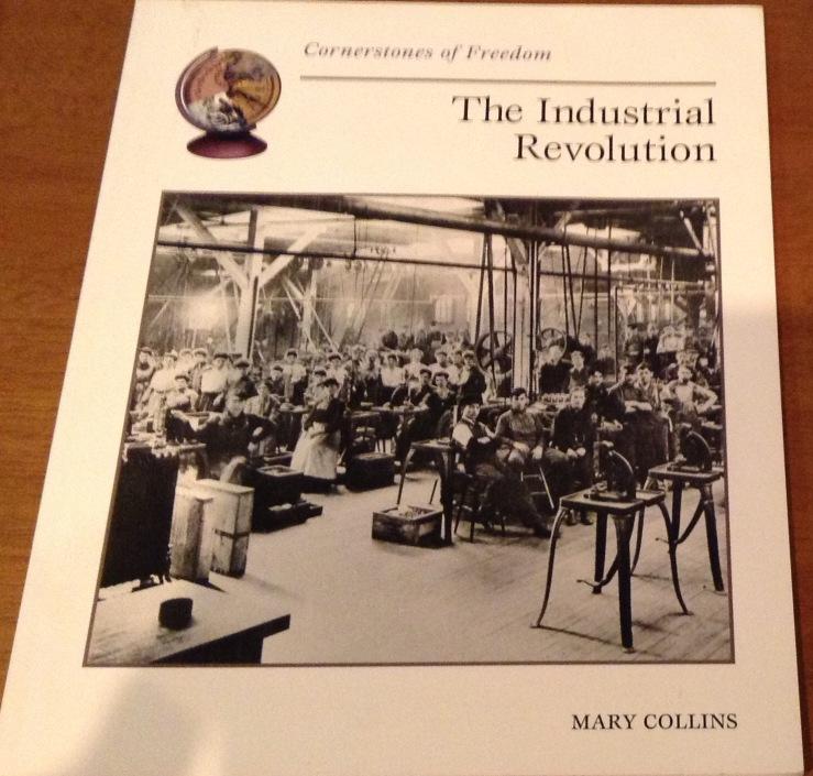 The Industrial Revolution ISBN0-516-27036-2